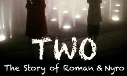 TWO: The Story of Roman and Nyro