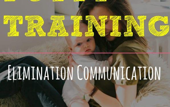 Elimination Communication- Infant Potty Training