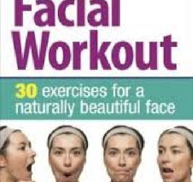 The 5 Minute Facial Workout