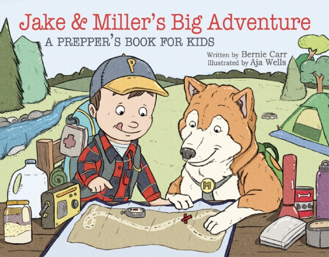 Jake and Miller's Big Adventure: A Prepper's Book For Kids