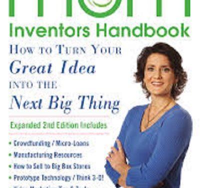 The Mom Inventor's Handbook