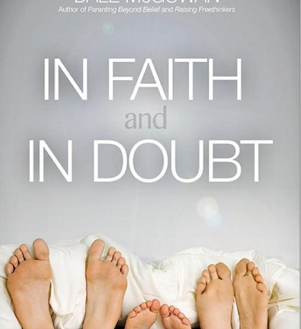 In Faith and In Doubt-How Religious Believers and Non Believers Create A Strong Marriage