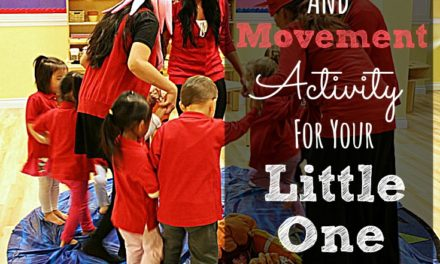Music and Movement Activity For Your Little One