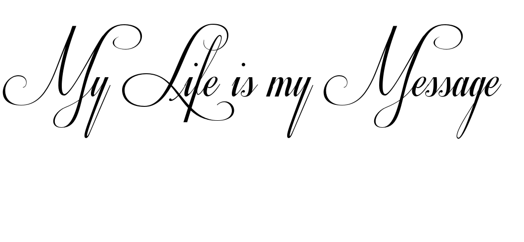 My Life is my  Message_0D_0A_0D_0A