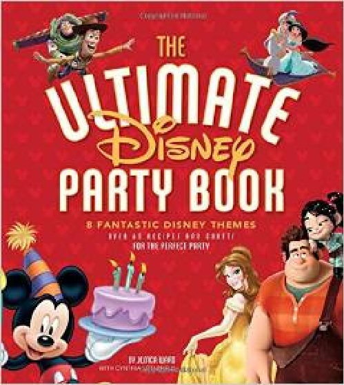 The Ultimate Disney Party Handbook