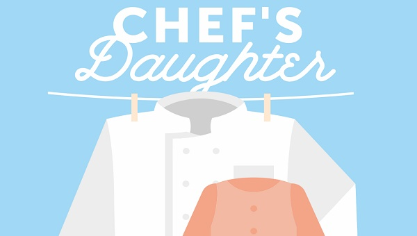 chefs daughter