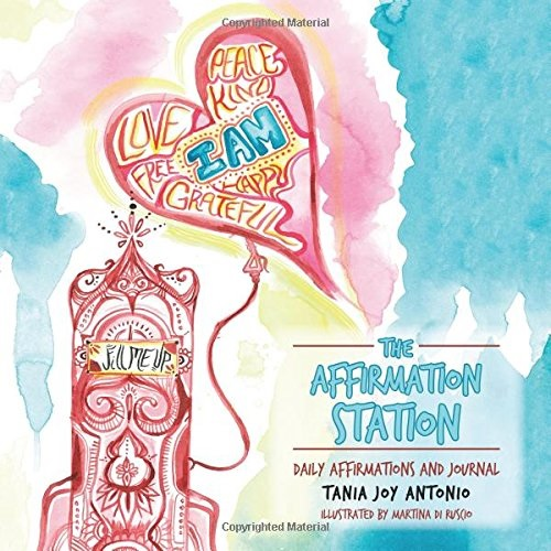 The Affirmation Station