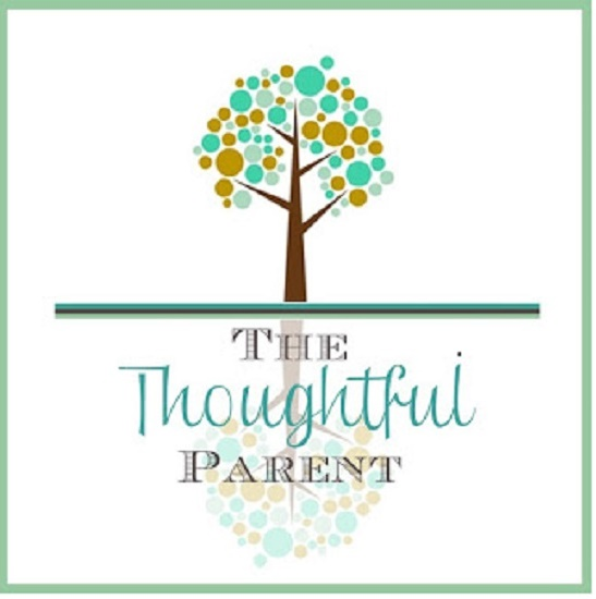 Blogger of the Week- The Thoughtful Parent