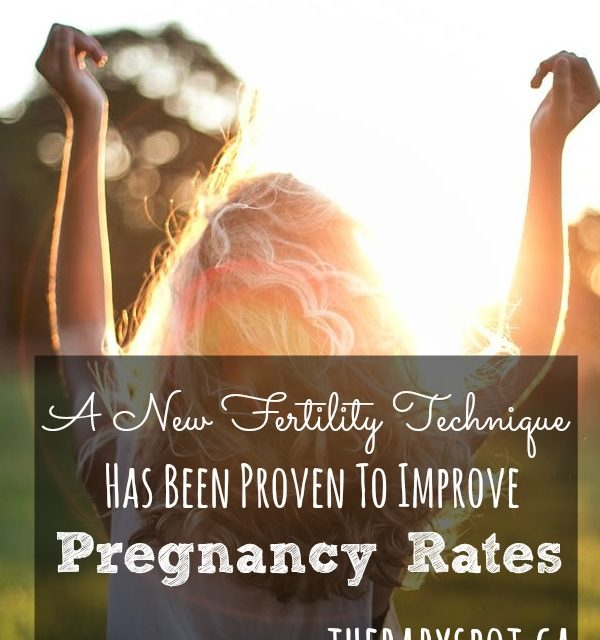A NEW Fertility Technique Has Been Proven To Improve Pregnancy Rates