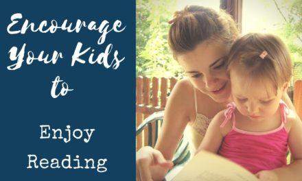 Encourage Your Kids to Enjoy Reading