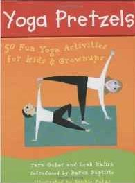 Yoga Pretzels- Work Out With Your Kids!
