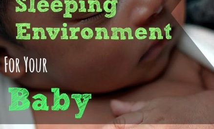 4 Effortless Ways To Create A Safe Sleeping Environment For Your Baby