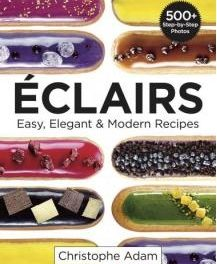 Learn How To Make The Most Delicious Eclairs Recipes From This Book!