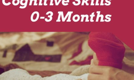 Cognitive Skills For Baby : The First 3 Months