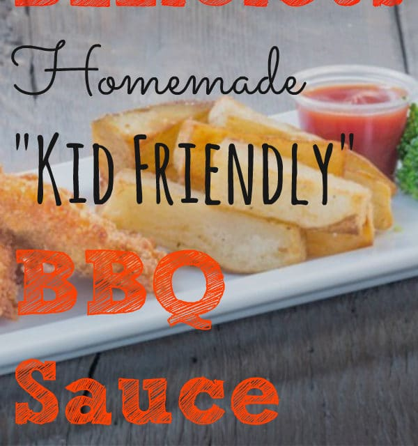 "Homemade ""Kid Friendly"" BBQ Sauce 