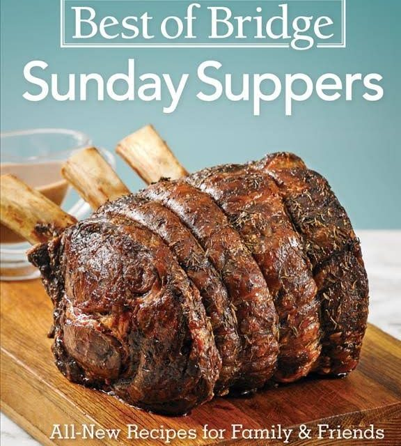 Best of Bridge Sunday Suppers Keeps The Tradition Alive!