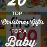 Top 20 Christmas Gifts For A Baby