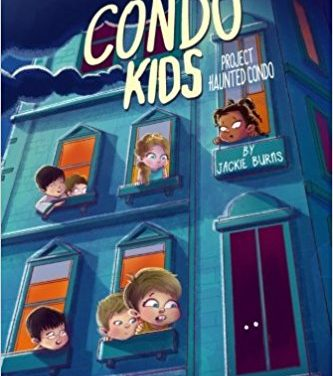 The Condo Kids: Project Haunted Condo | Book Review