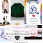 10 Gifts Every Mom Actually Wants: A Gift Guide For Every Mama