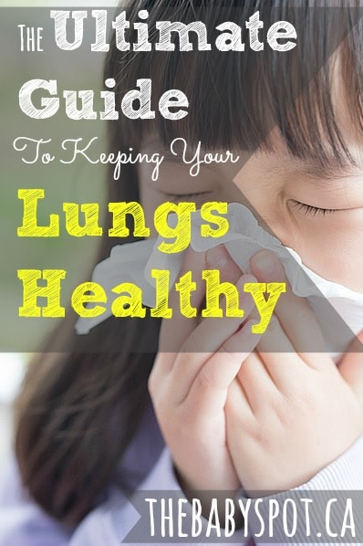 The Ultimate Guide on Keeping Your Lungs Healthy