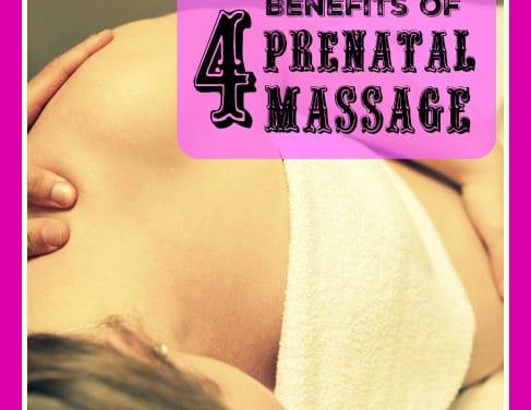 4 Benefits of Prenatal Massage