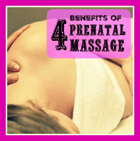 4 Benefits of Prenatal Massage