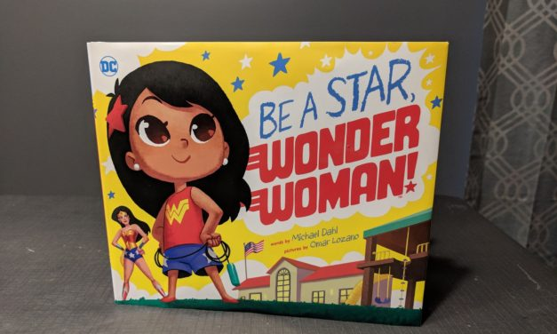 Be A Star, Wonder Woman is Empowering Girls One Book At A Time