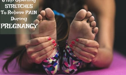 6 Hip Opening Stretches To Relieve Pain During Pregnancy