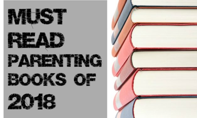 35 Must Read Parenting Books of 2018