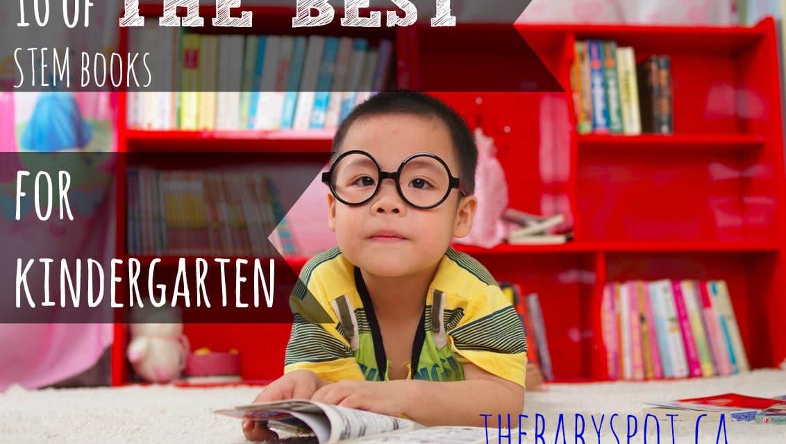 10 of The Best STEM Books For Kindergarten