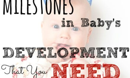 5 Major Milestones in Baby's Development You Need to Know