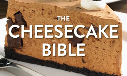 The Cheesecake Bible Review Plus 2 Delicious Free Cheesecake Recipes!