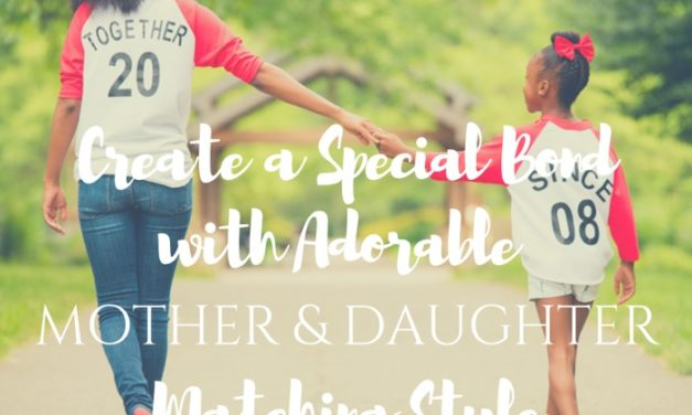 Create a Special Bond with Adorable Mother /Daughter Matching Style