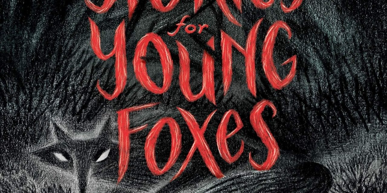 Scary Stories For Young Foxes Review