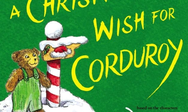 A Christmas Wish For Corduroy Book Review