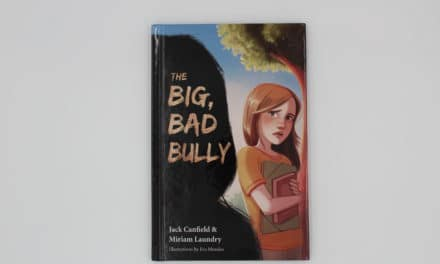 The Big Bad Bully By Jack Canfield
