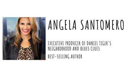 Angela Santomero – Executive Producer of Blues Clues and Daniel Tiger's Neighborhood!